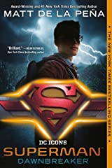 Superman: Dawnbreaker (DC Icons Series) Kindle Edition
