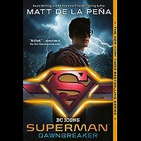 Superman: Dawnbreaker (DC Icons Series) (English Edition)
