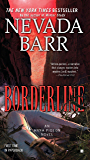 Borderline (Anna Pigeon Mysteries, Book 15): A thrilling mystery of the Texan desert