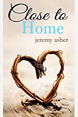 Close to Home: Contemporary Romance (Jesse & Sarah Book 3) Kindle Edition