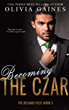 Becoming The Czar (The Delgado Files Book 3)