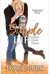The Simple Life Kindle Edition