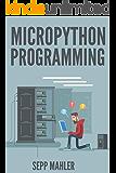 PROGRAMMING IN MICROPYTHON