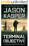 Terminal Objective: A David Rivers Thriller (American Mercenary Book 6)