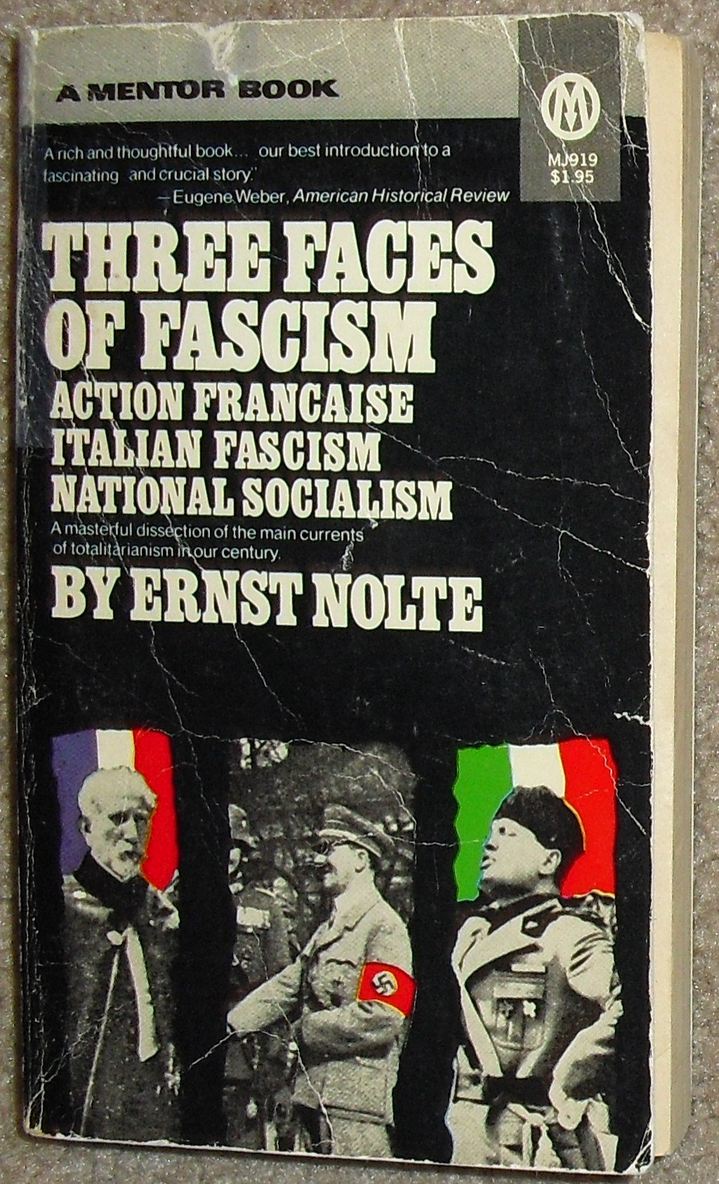 Three Faces of Fascism : Action Francaise, Italian Fascism, National ...