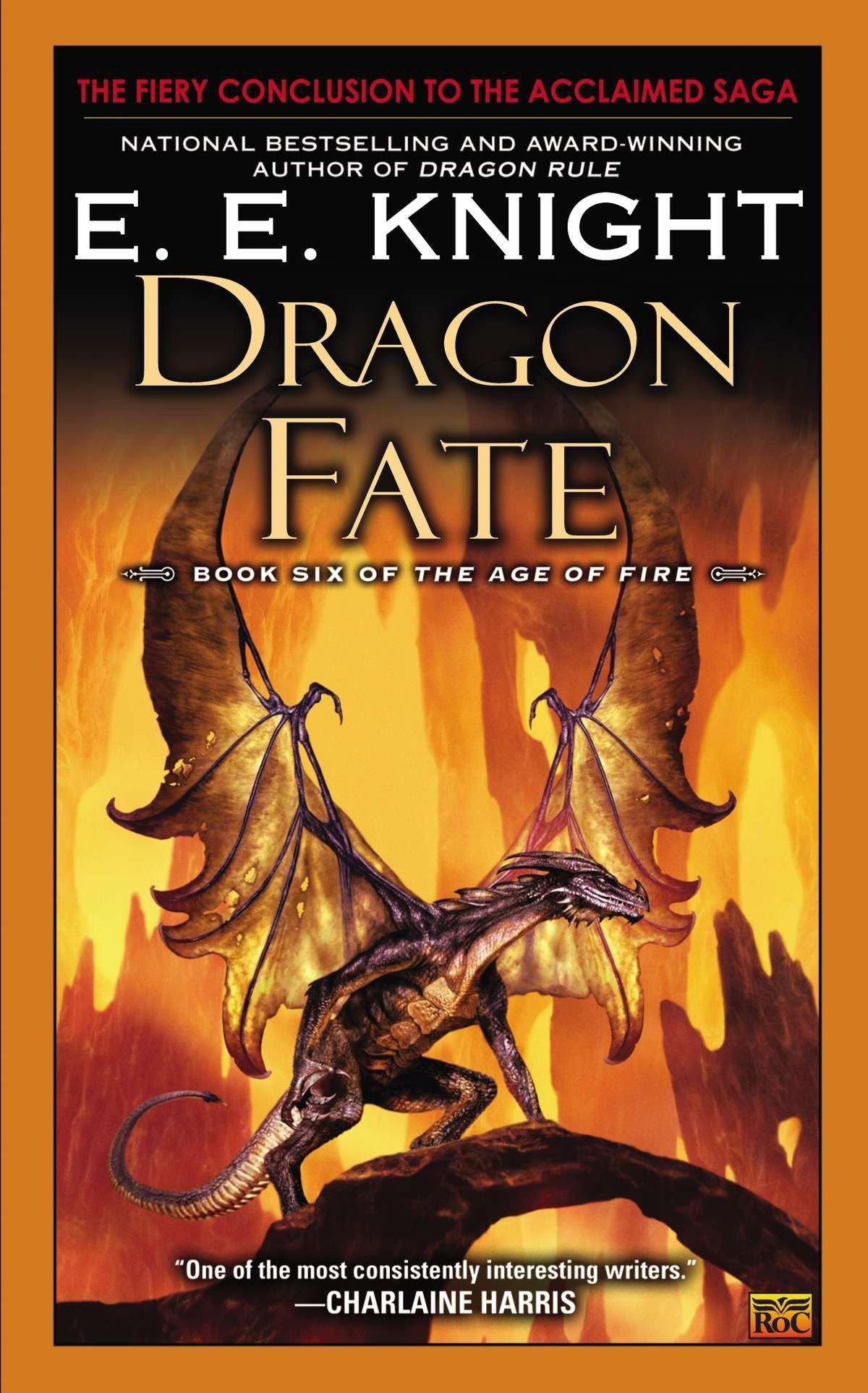 Amazon.com: Dragon Fate: Book Six of The Age of Fire (9780451414885): E.E.  Knight: Books