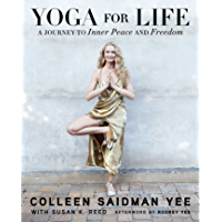 Yoga for Life: A Journey to Inner Peace and Freedom (English Edition)