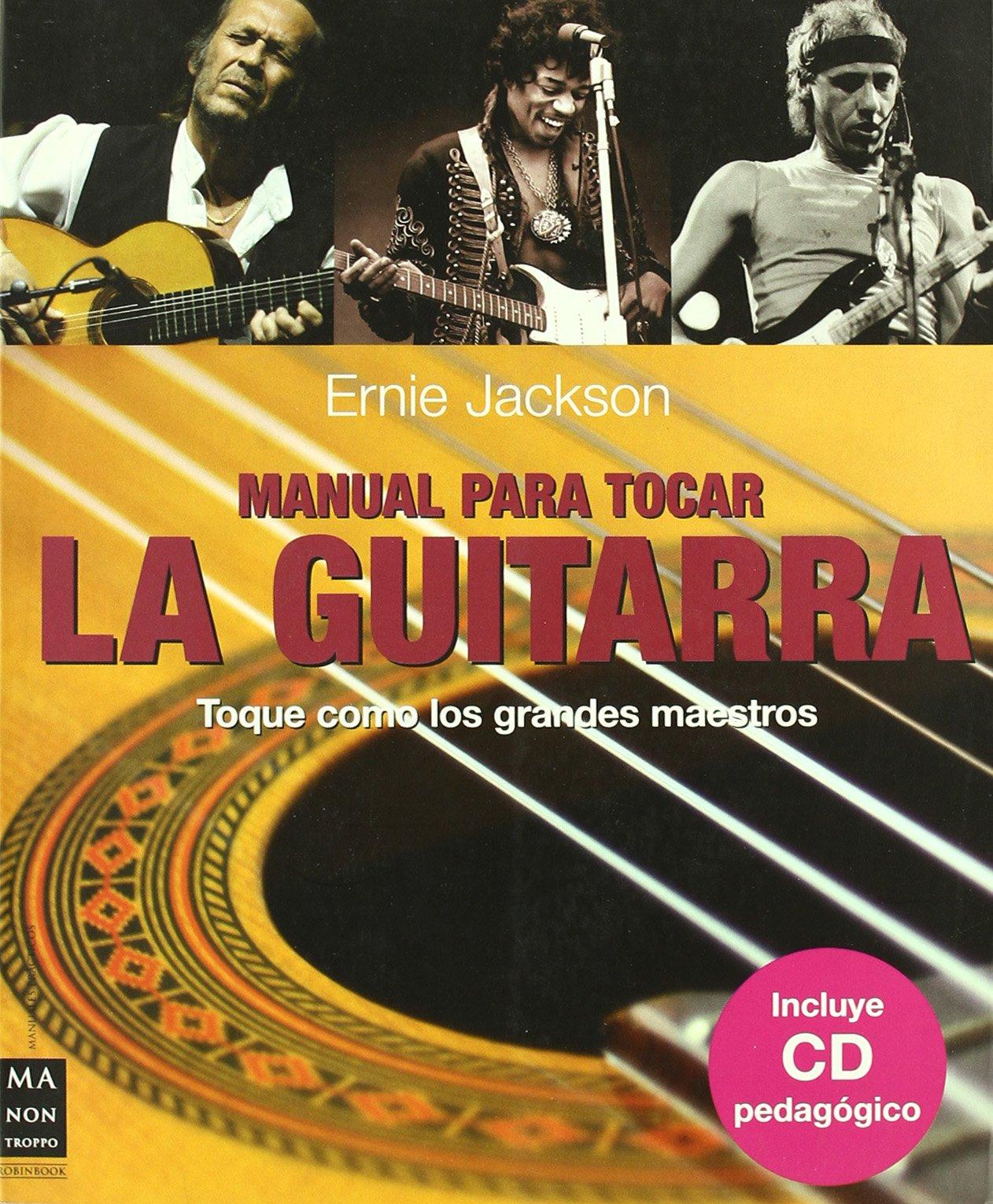 Manual para tocar la guitarra: Ernie Jackson: 9788496924178: Amazon.com: Books