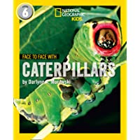 Face to Face with Caterpillars: Level 6