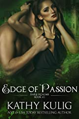 Edge of Passion: Dark Realms Science Fiction and Fantasy Romance Book 2 Kindle Edition