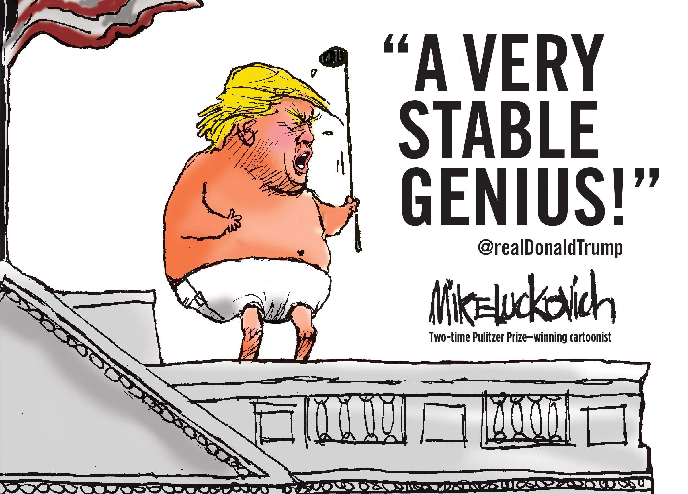 Amazon | A Very Stable Genius | Luckovich, Mike | Satire