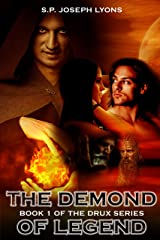 The Demond of Legend (The DRUX Series Book 1) Kindle Edition