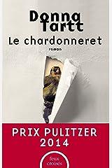 Le Chardonneret (FEUX CROISES) (French Edition) Kindle Edition