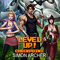 Level Up!: Checkpoint: Level Up!, Book 2