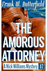 The Amorous Attorney (A Nick Williams Mystery Book 2) Kindle Edition