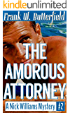 The Amorous Attorney (A Nick Williams Mystery Book 2) (English Edition)