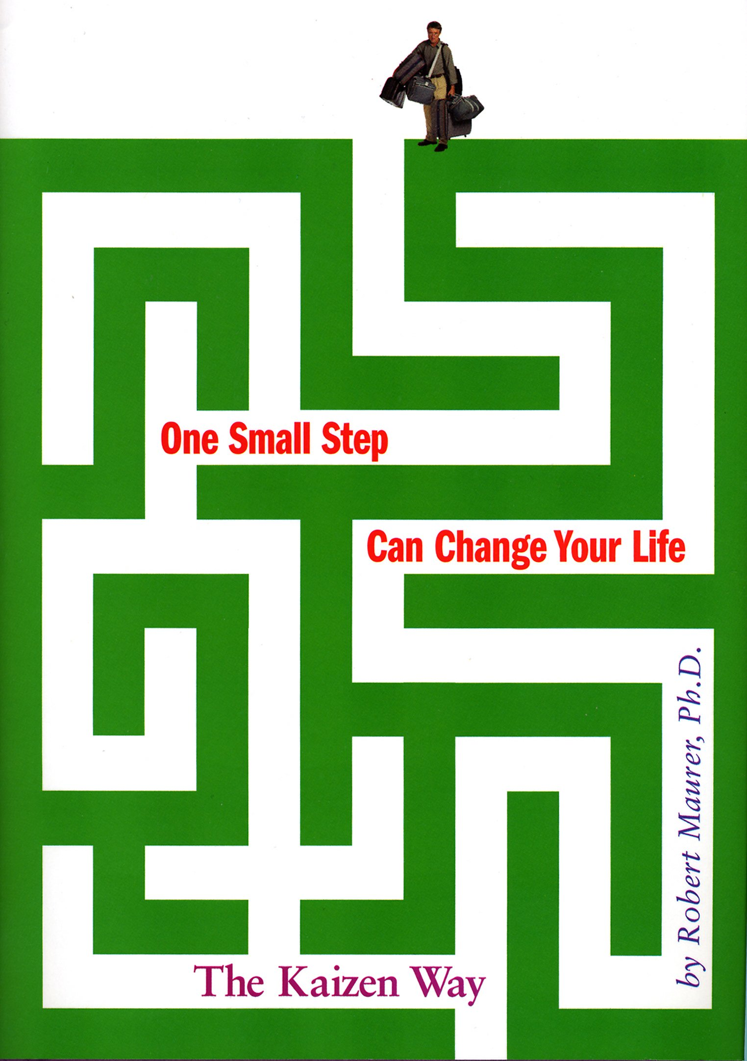 one small step to change your life amazon co uk robert maurer