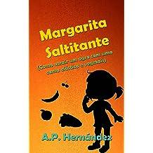 Margarita Saltitante (Como atrair um ogro com uma cama elástica e vegetais) (Portuguese Edition) Apr 8, 2018