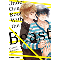 Under One Roof With the Beast (Yaoi Manga) #6 book cover