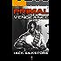 PRIMAL Vengeance (A PRIMAL Action Thriller Book 3) (The PRIMAL Series)