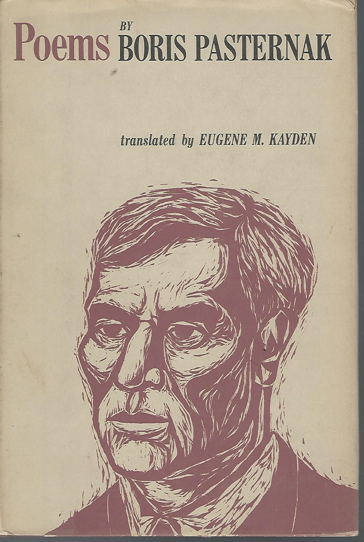Boris Pasternak Poems Boris Kayden Eugene M Trans