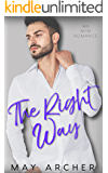 The Right Way (The Way Home Book 3)
