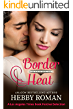 Border Heat (On the Border Series Book 1)