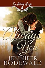 Always You: A Murphy Brothers Story (The Potter's House Books (Two) Book 5) Kindle Edition