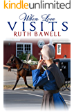 When Love Visits: Amish Romance (Amish Spring Book 2)