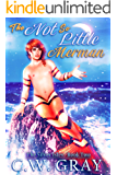 The Not So Little Merman (The Silver Isles Book 2)