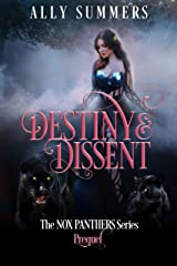 Destiny & Dissent (The Nox Panthers Series Book 0) Kindle Edition