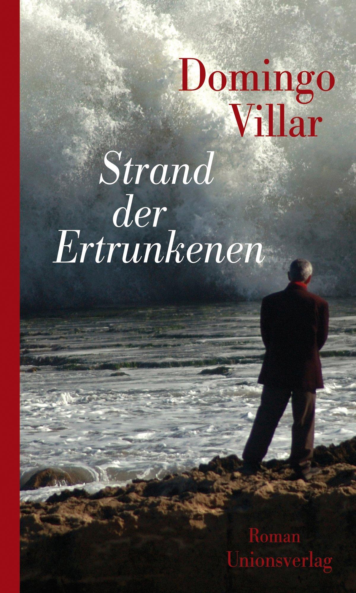 Strand der Ertrunkenen: Amazon.es: Domingo Villar, Carsten Regling: Libros  en idiomas extranjeros