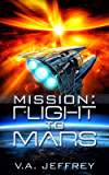 Mission: Flight To Mars