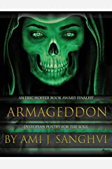 Armageddon: Dark, Dystopian, Cynical, Cathartic, Brutally Honest Poetry for the Soul (2020 Eric Hoffer Book Award Finalist) Kindle Edition