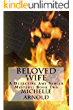Beloved Wife: A Detective Amy Sadler Mystery: Book Two