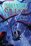 Dragon Bones (The Unwanteds Quests Book 2)