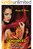 Convinced (The Paradigm Shift Trilogy Book 2)