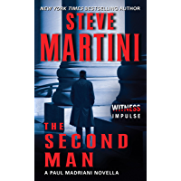 The Second Man: A Paul Madriani Novella (Kindle Single)