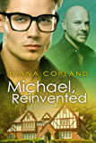 Michael, Reinvented (Delta Restorations Book 2)