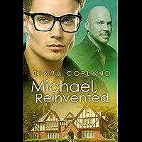 Michael, Reinvented (Delta Restorations Book 2) (English Edition)