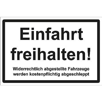 Ein und Ausfahrt freihalten Schild Parken verboten Hinweis Hartschaumplatte 3mm