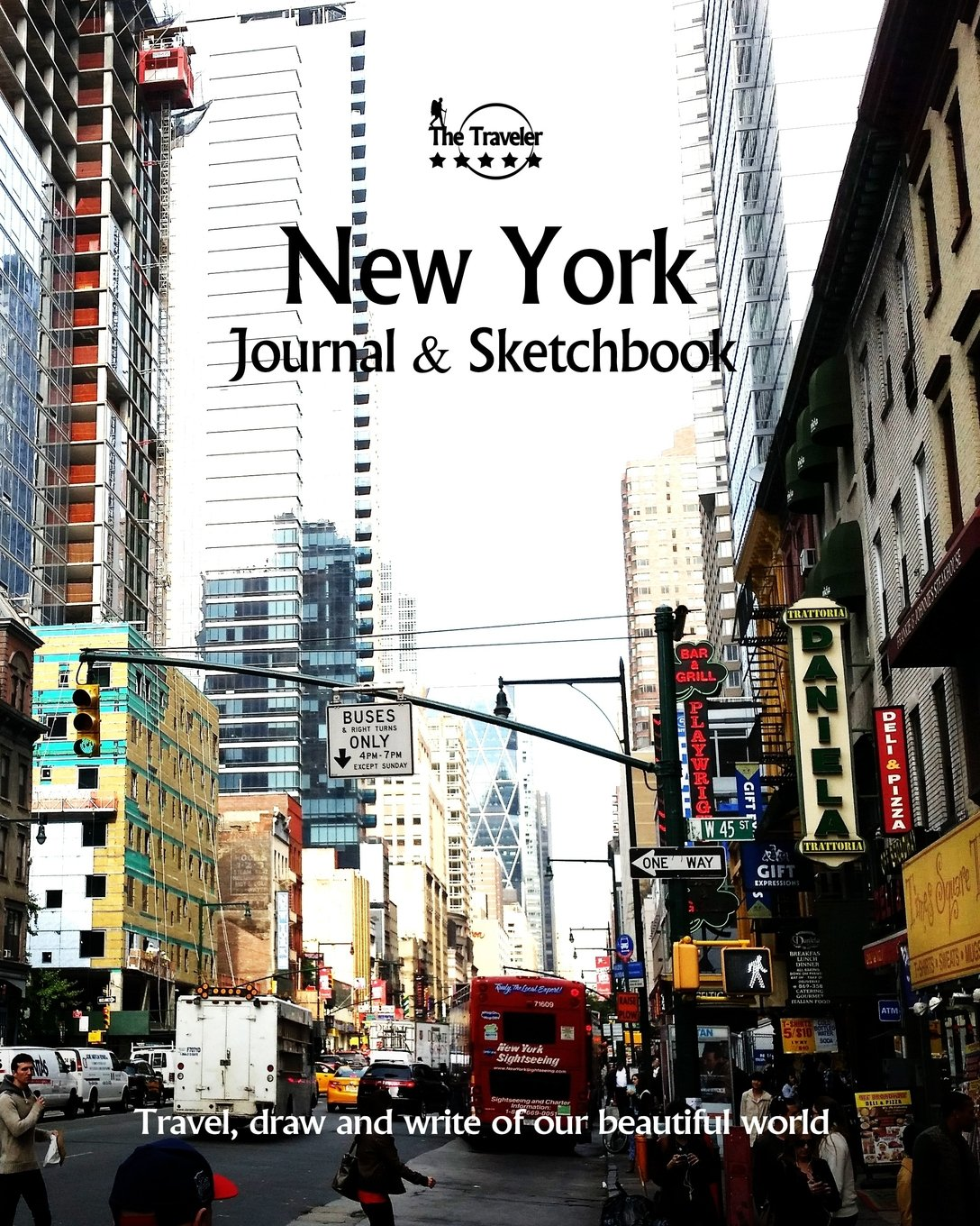 Download New York Journal & Sketchbook: Travel, Draw and Write of our Beautiful World (Journals & Sketchbooks / 8X10 Inch 170 Pages) (Volume 87) ebook