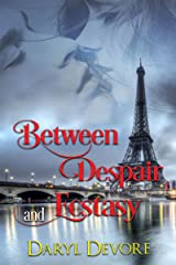 Between Despair and Ecstasy (Two Hearts One Love Book 3)