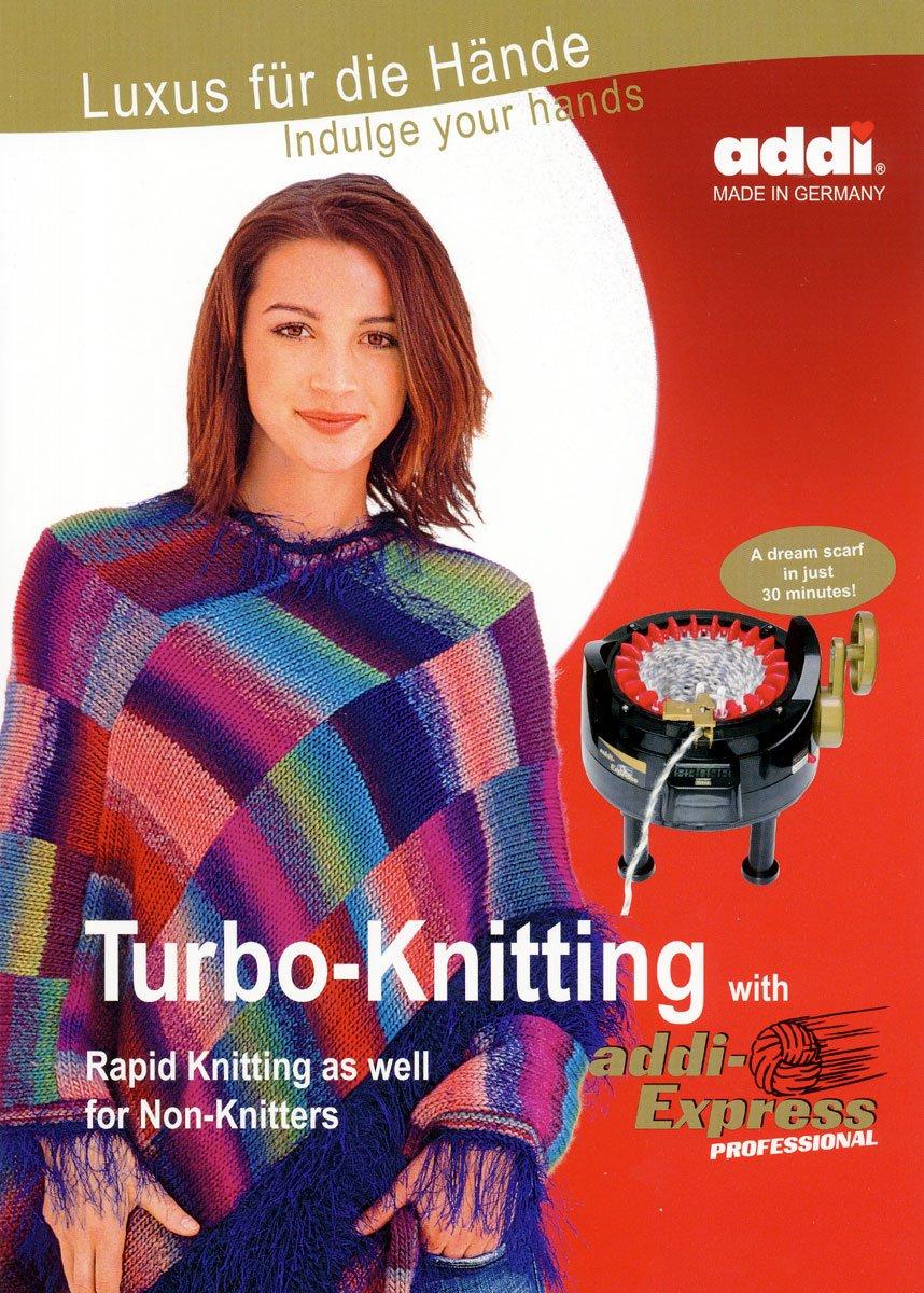 addi Turbo Knitting With addi Express Professional 992-0 Skacel Collection Inc.