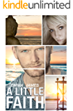 A Little Faith: A Second Chance Romance (Ocean Beach Book 1)