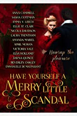 Have Yourself a Merry Little Scandal: a Christmas collection of Historical Romance (Have Yourself a Merry Little. Book 2) Kindle Edition