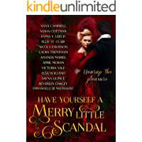 Have Yourself a Merry Little Scandal: a Christmas collection of Historical Romance (Have Yourself a Merry Little... Book… book cover