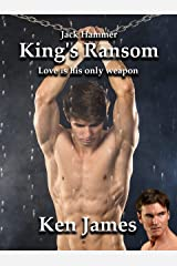 Jack Hammer: King's Ransom: A gay romantic thriller Kindle Edition