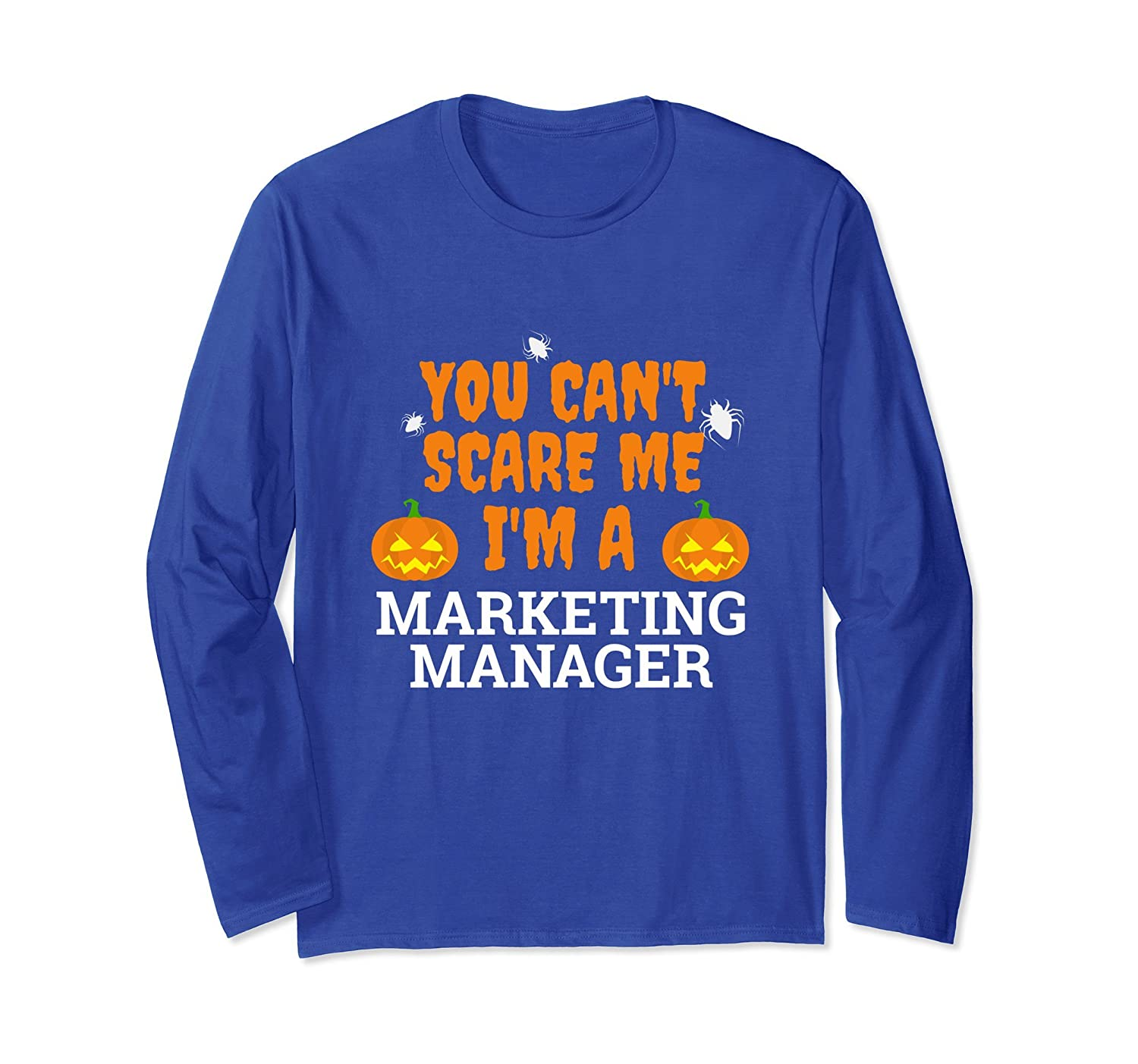 Can't Scare Me I'm Marketing Manager Long Sleeve Halloween-mt