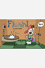 Flush An ode to Toilets Kindle Edition